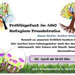 Frühlingsfest Refugium Freudstr. 8 am 20.04. ab 13 Uhr